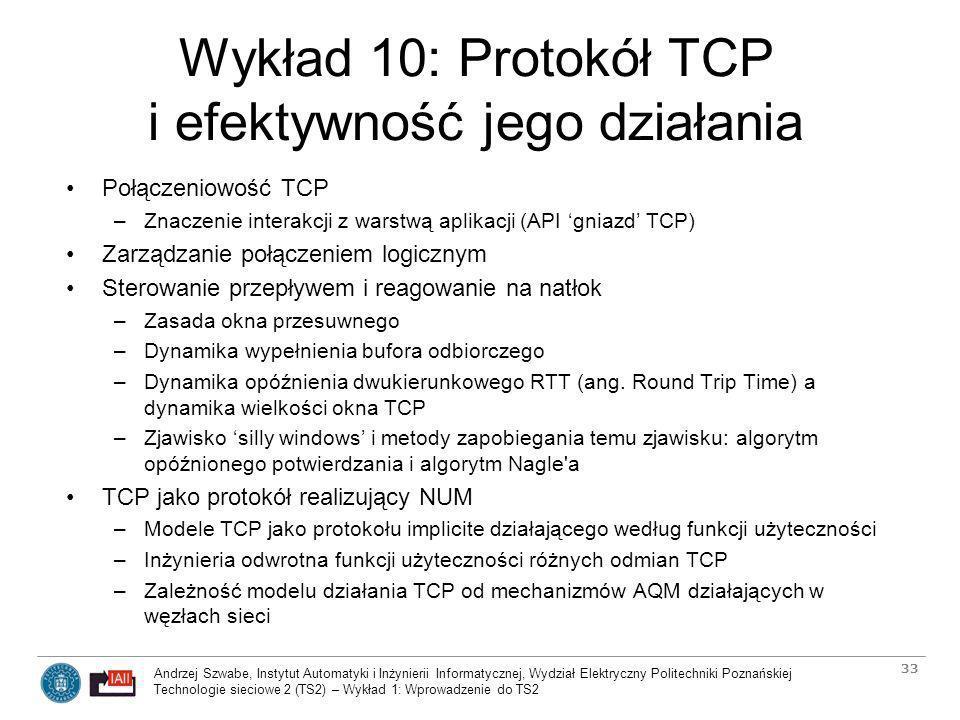 Wykład 10: Protokół TCP i efektywność jego działania