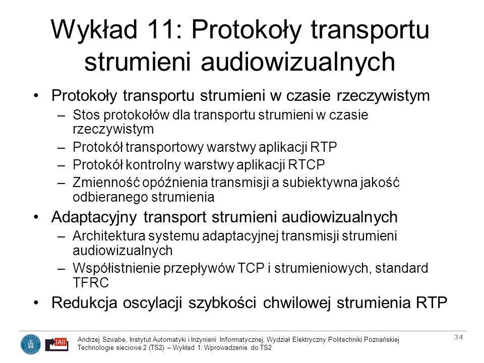 Wykład 11: Protokoły transportu strumieni audiowizualnych