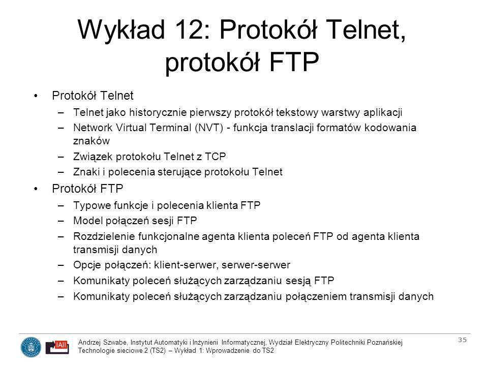 Wykład 12: Protokół Telnet, protokół FTP