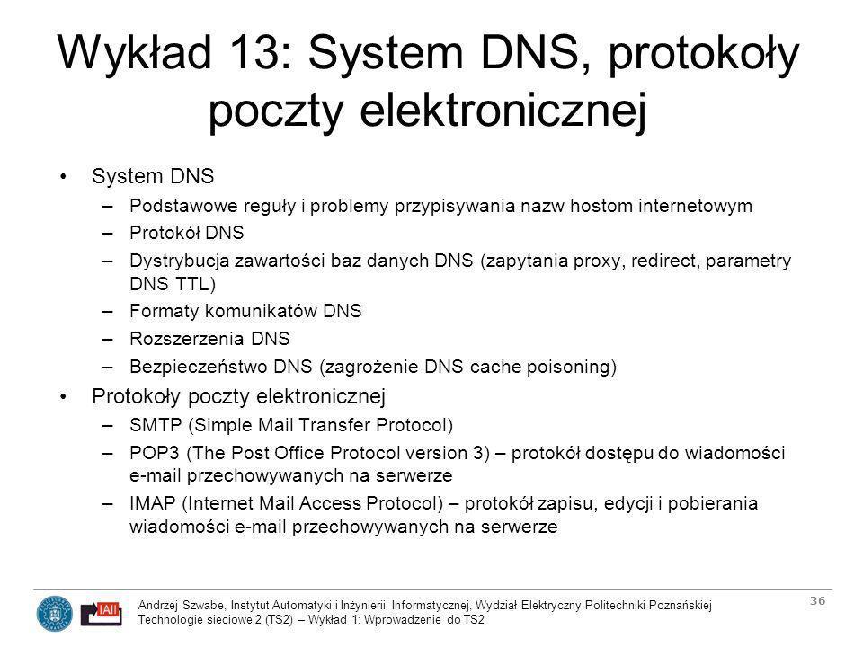 Wykład 13: System DNS, protokoły poczty elektronicznej