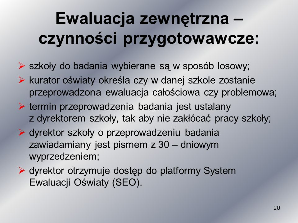 Ewaluacja zewnętrzna – czynności przygotowawcze: