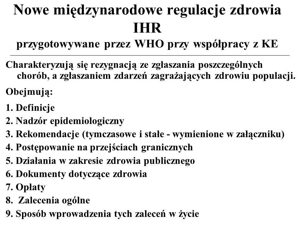 Nowe międzynarodowe regulacje zdrowia IHR przygotowywane przez WHO przy współpracy z KE