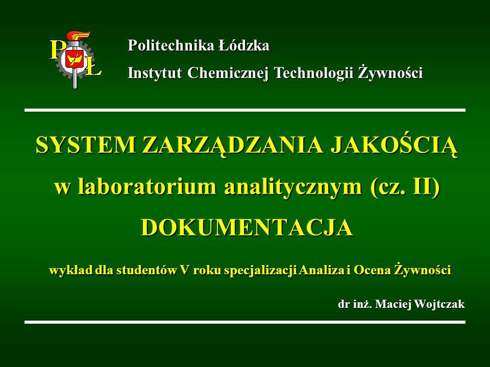 Politechnika Łódzka Instytut Chemicznej Technologii Żywności.