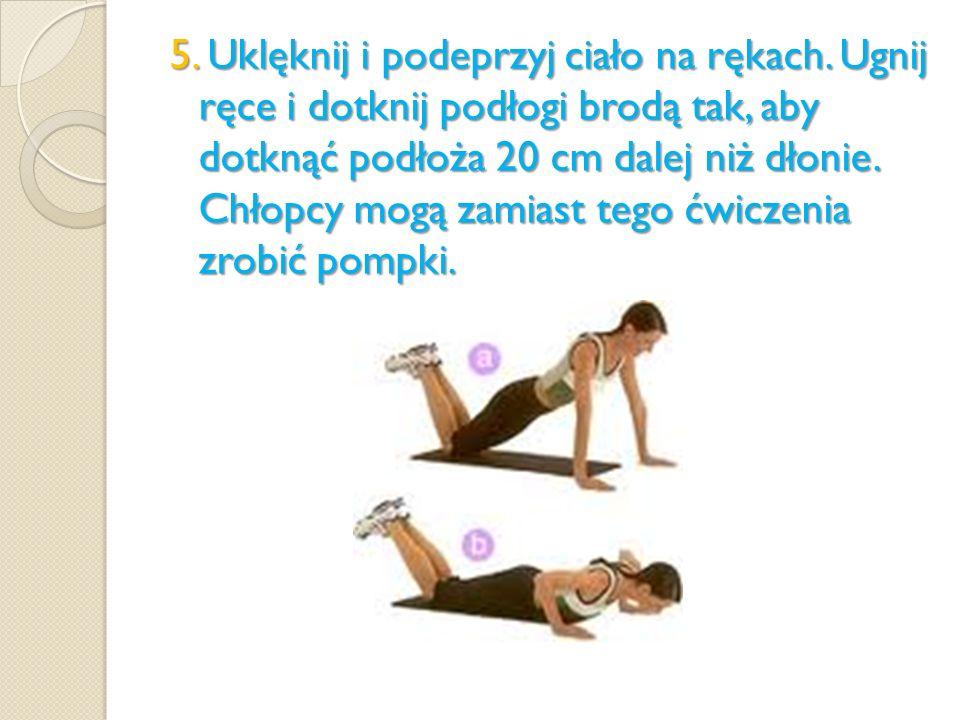 5. Uklęknij i podeprzyj ciało na rękach