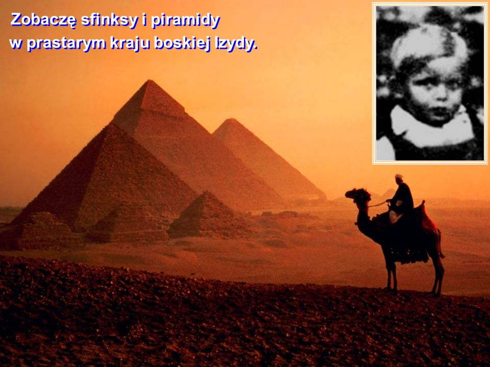 Zobaczę sfinksy i piramidy