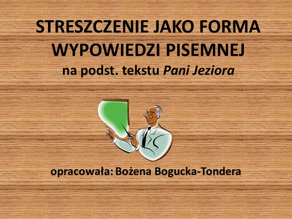 opracowała: Bożena Bogucka-Tondera