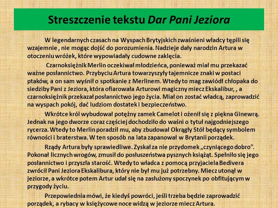Streszczenie tekstu Dar Pani Jeziora