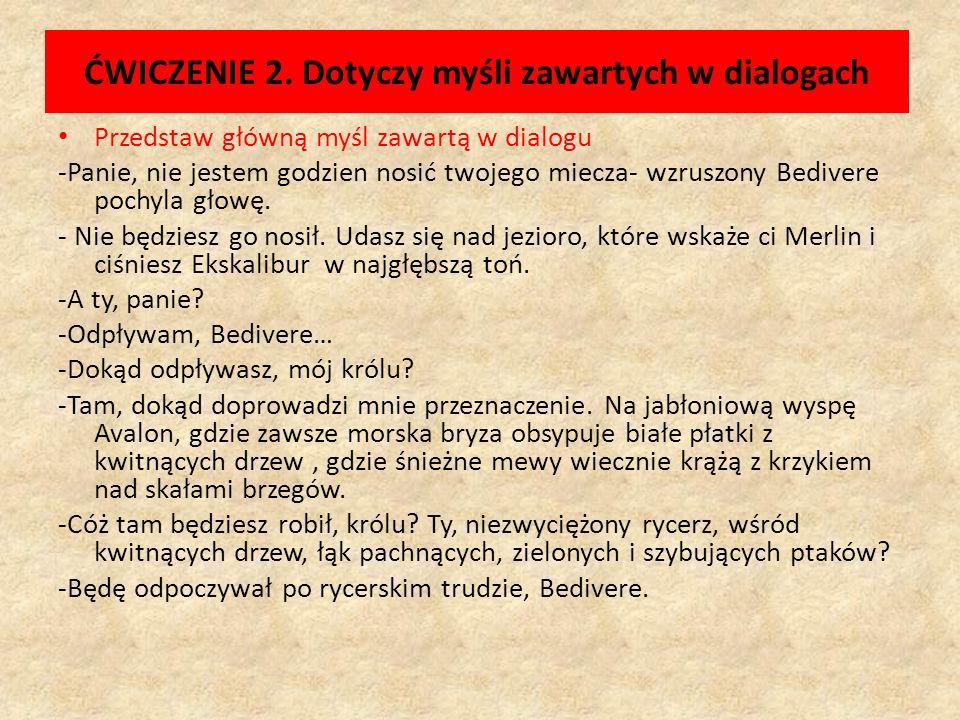 ĆWICZENIE 2. Dotyczy myśli zawartych w dialogach