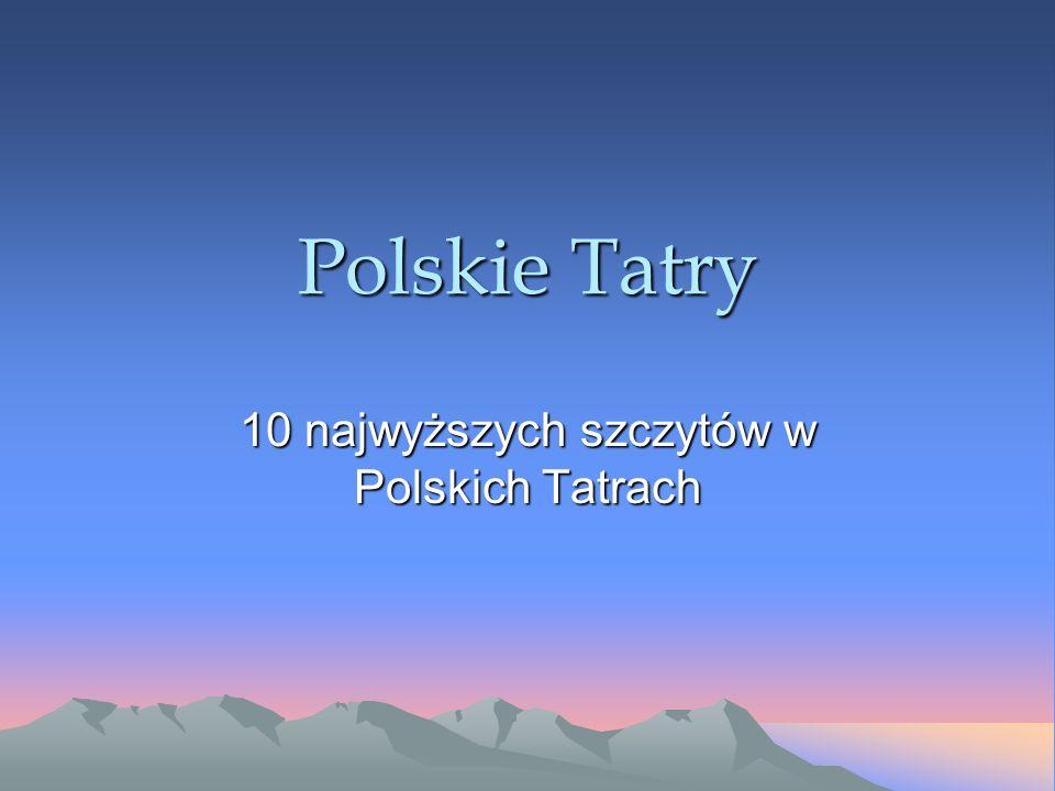 10 najwyższych szczytów w Polskich Tatrach
