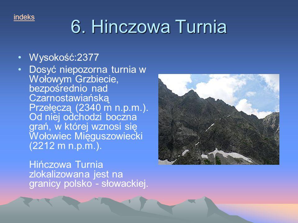 6. Hinczowa Turnia Wysokość:2377