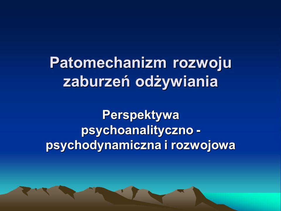 Patomechanizm rozwoju zaburzeń odżywiania