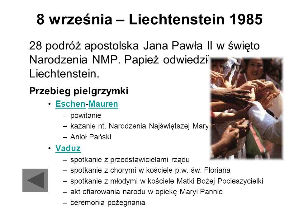 8 września – Liechtenstein 1985