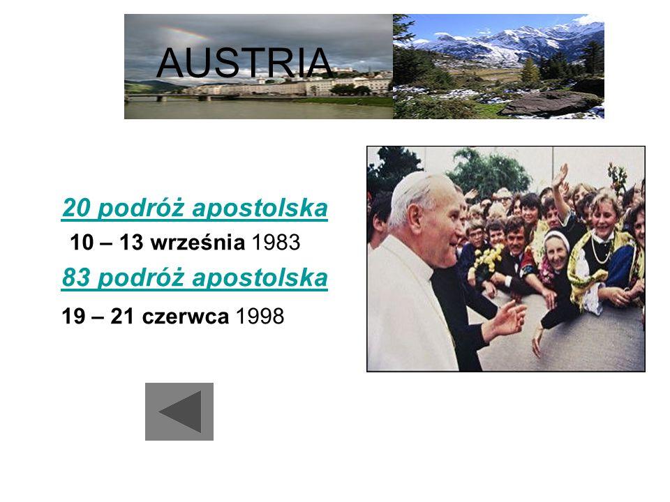 AUSTRIA 20 podróż apostolska 83 podróż apostolska 19 – 21 czerwca 1998