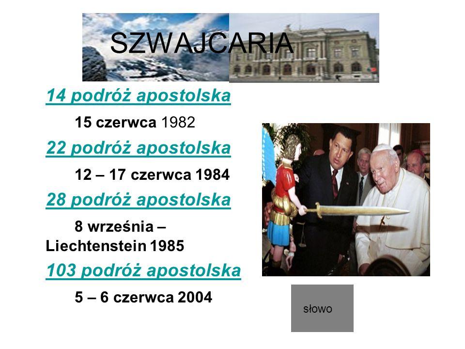SZWAJCARIA 14 podróż apostolska 15 czerwca 1982 22 podróż apostolska