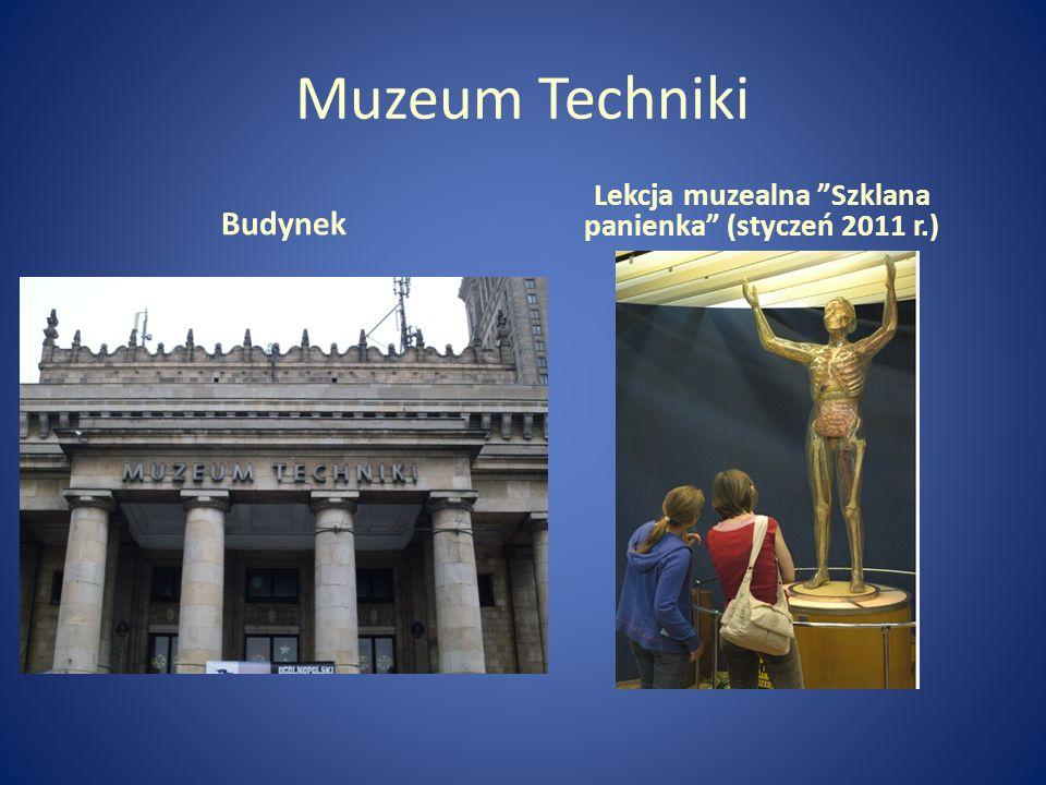 Lekcja muzealna Szklana panienka (styczeń 2011 r.)