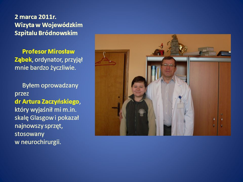 2 marca 2011r. Wizyta w Wojewódzkim Szpitalu Bródnowskim