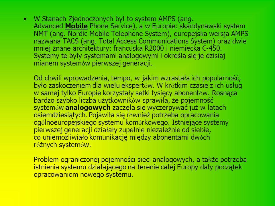 W Stanach Zjednoczonych był to system AMPS (ang