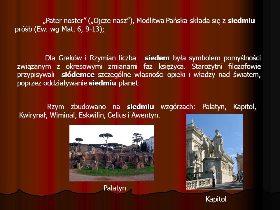 """""""Pater noster (""""Ojcze nasz ), Modlitwa Pańska składa się z siedmiu próśb (Ew. wg Mat. 6, 9-13);"""