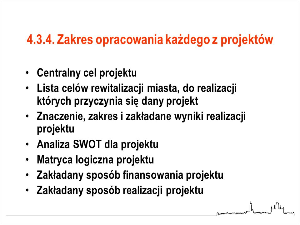 4.3.4. Zakres opracowania każdego z projektów