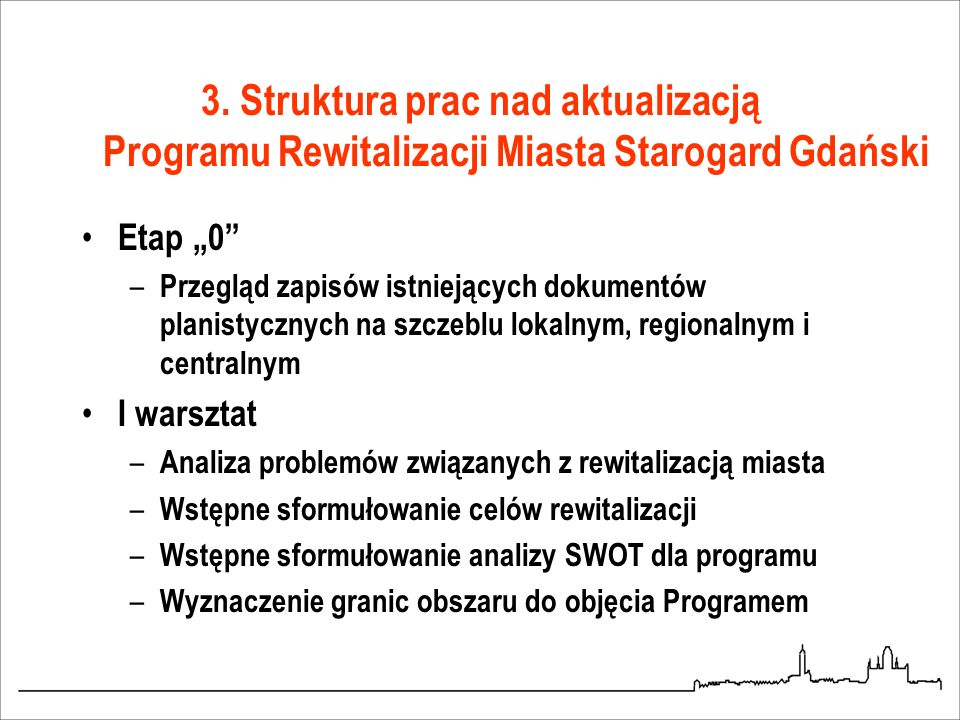 3. Struktura prac nad aktualizacją Programu Rewitalizacji Miasta Starogard Gdański
