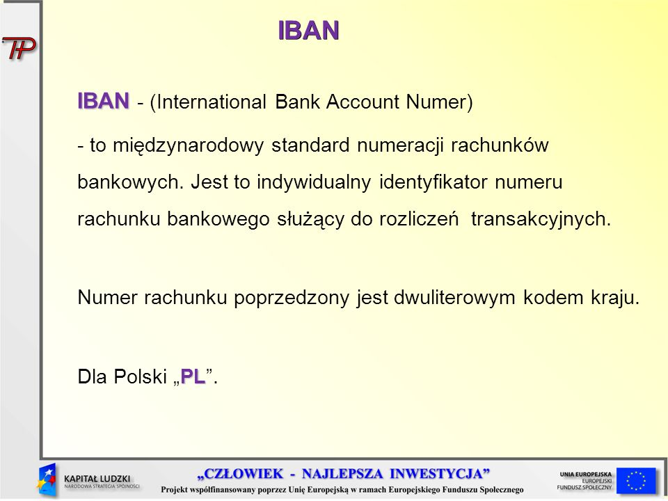 IBAN IBAN - (International Bank Account Numer)