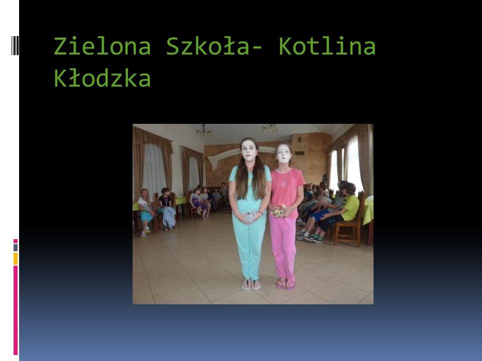 Zielona Szkoła- Kotlina Kłodzka