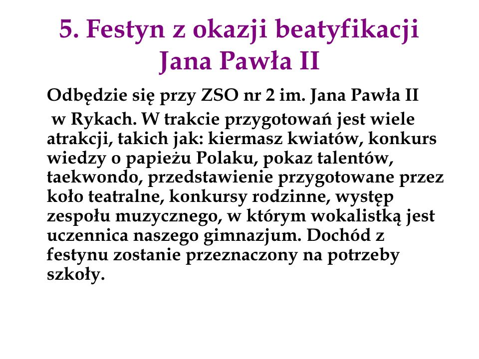 5. Festyn z okazji beatyfikacji Jana Pawła II