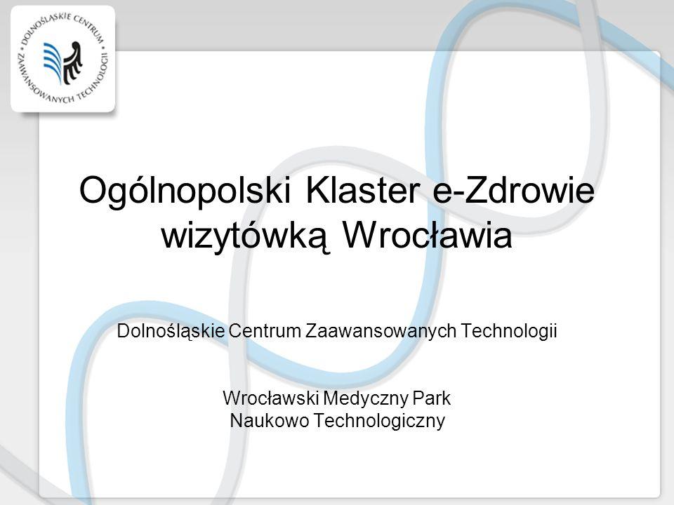 Ogólnopolski Klaster e-Zdrowie wizytówką Wrocławia