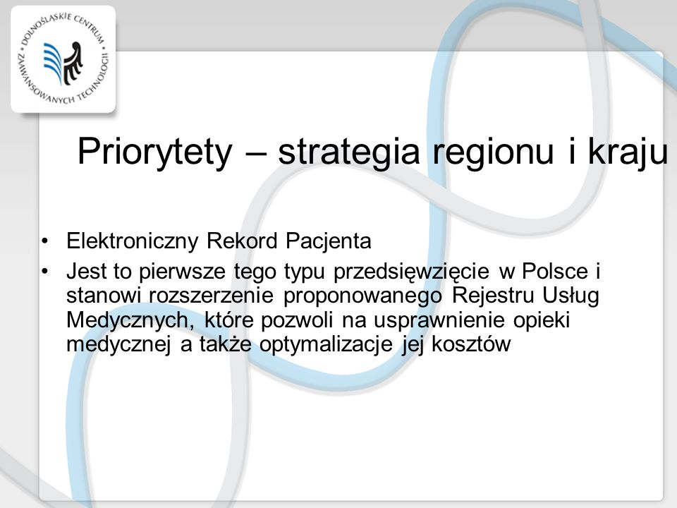 Priorytety – strategia regionu i kraju