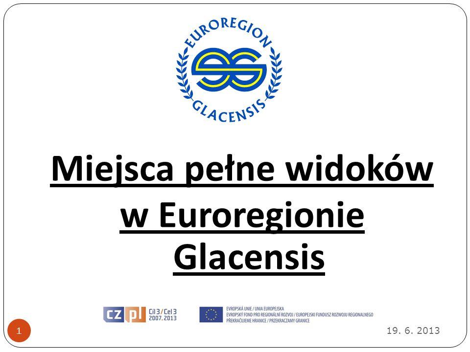 Miejsca pełne widoków w Euroregionie Glacensis
