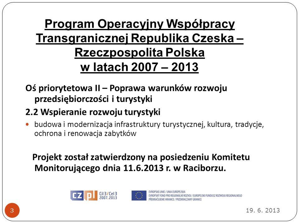 Program Operacyjny Współpracy Transgranicznej Republika Czeska – Rzeczpospolita Polska w latach 2007 – 2013