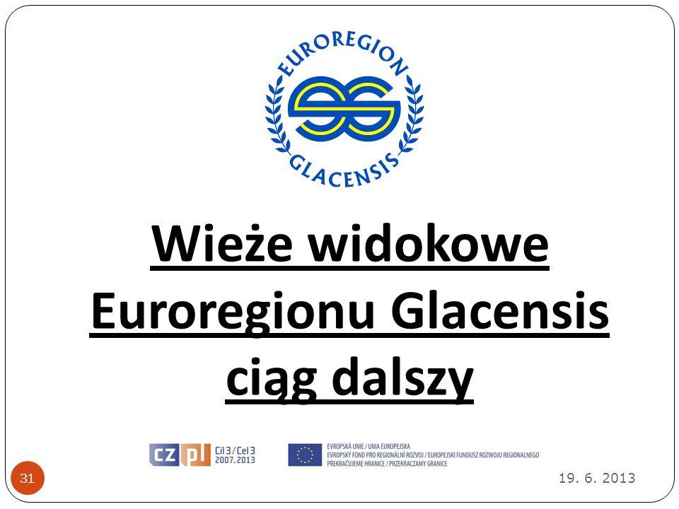 Wieże widokowe Euroregionu Glacensis ciąg dalszy