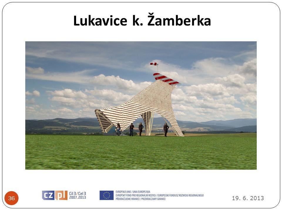 Lukavice k. Žamberka 36 19. 6. 2013