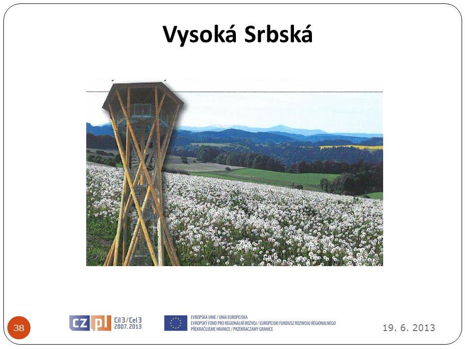 Vysoká Srbská 38 19. 6. 2013