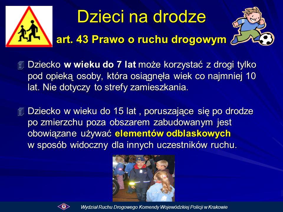 Dzieci na drodze art. 43 Prawo o ruchu drogowym