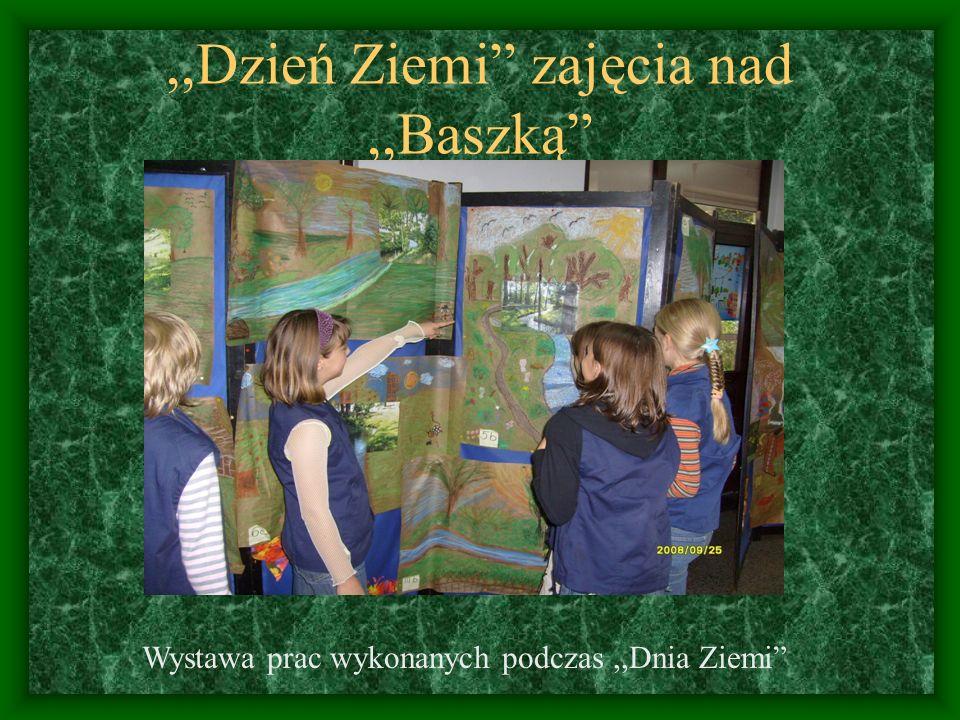 ,,Dzień Ziemi zajęcia nad ,,Baszką