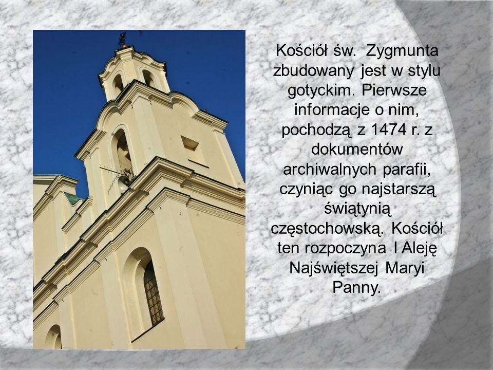 Kościół św. Zygmunta zbudowany jest w stylu gotyckim