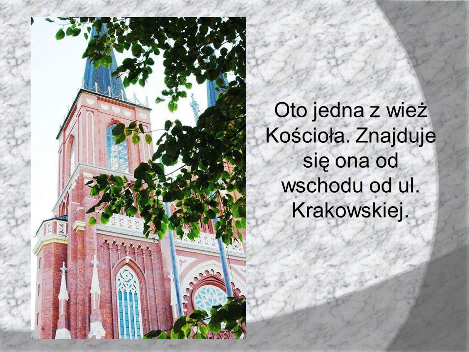 Oto jedna z wież Kościoła. Znajduje się ona od wschodu od ul
