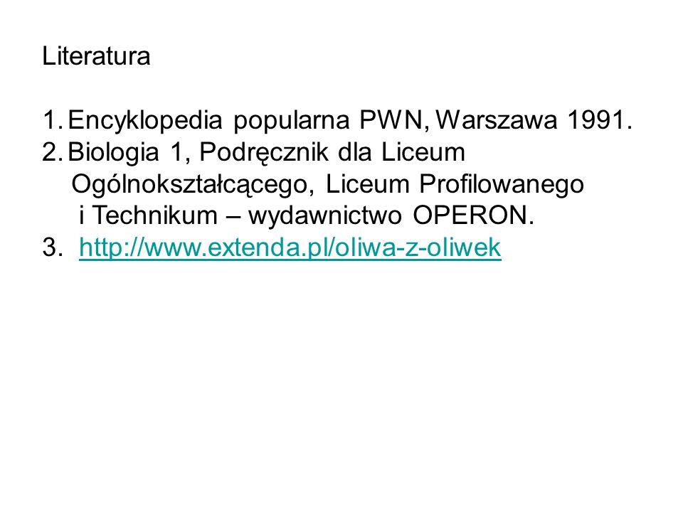 Literatura Encyklopedia popularna PWN, Warszawa 1991. Biologia 1, Podręcznik dla Liceum. Ogólnokształcącego, Liceum Profilowanego.
