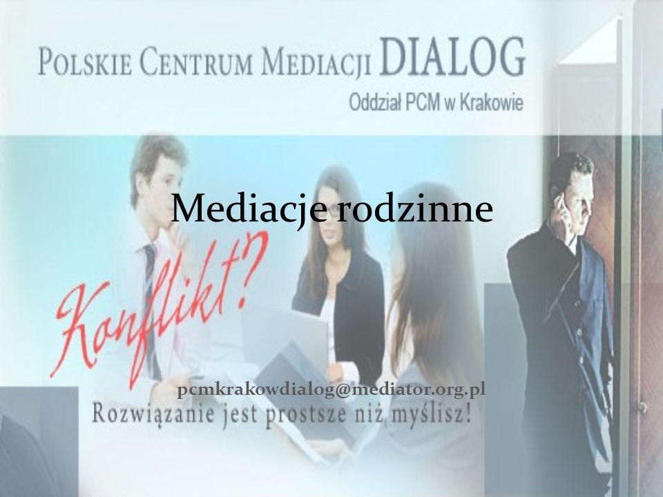 Mediacje rodzinne pcmkrakowdialog@mediator.org.pl