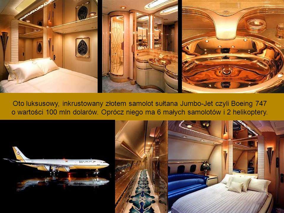 Oto luksusowy, inkrustowany złotem samolot sułtana Jumbo-Jet czyli Boeing 747