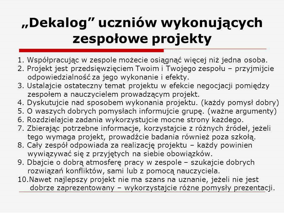 """""""Dekalog uczniów wykonujących zespołowe projekty"""