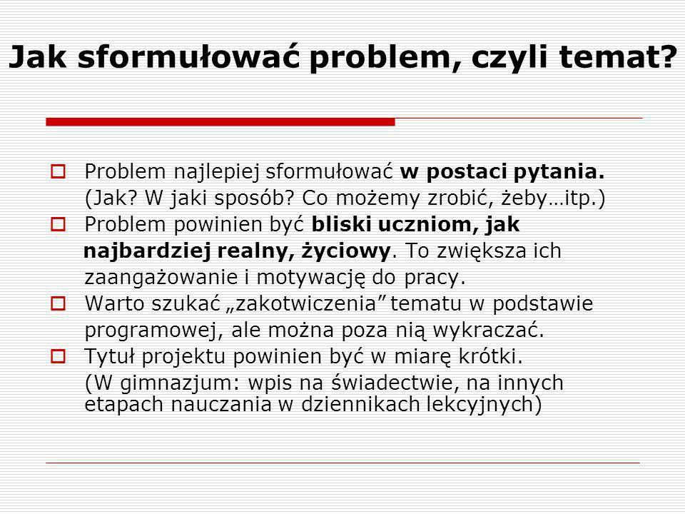 Jak sformułować problem, czyli temat
