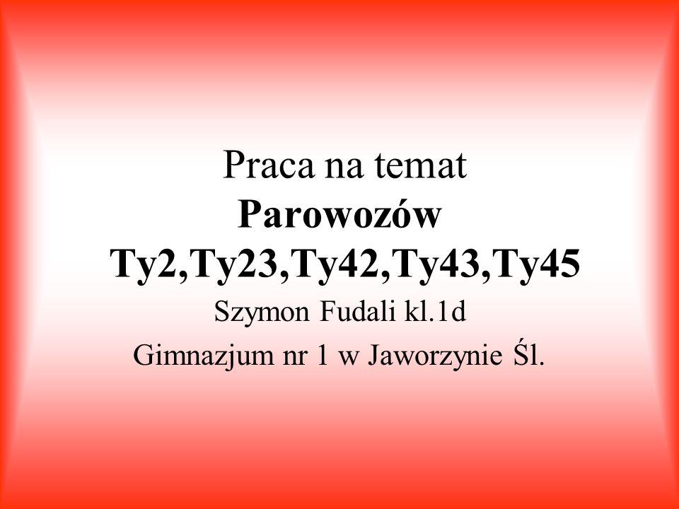 Praca na temat Parowozów Ty2,Ty23,Ty42,Ty43,Ty45
