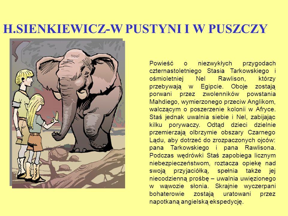 H.SIENKIEWICZ-W PUSTYNI I W PUSZCZY