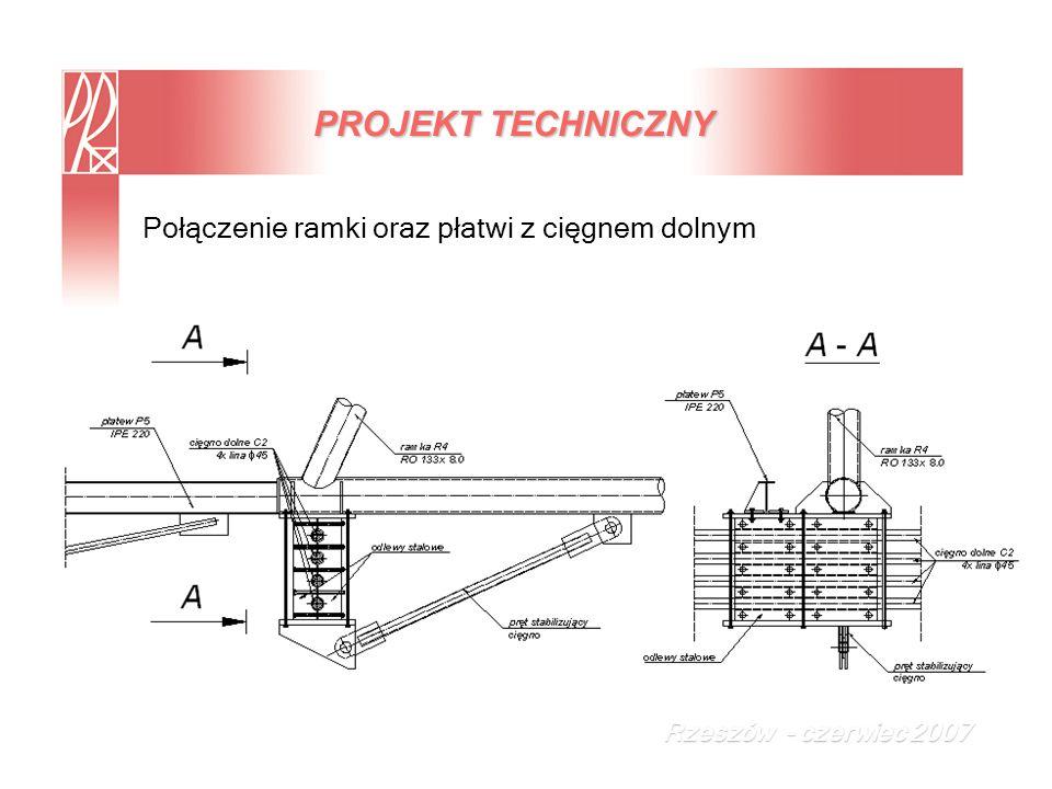 PROJEKT TECHNICZNY Połączenie ramki oraz płatwi z cięgnem dolnym
