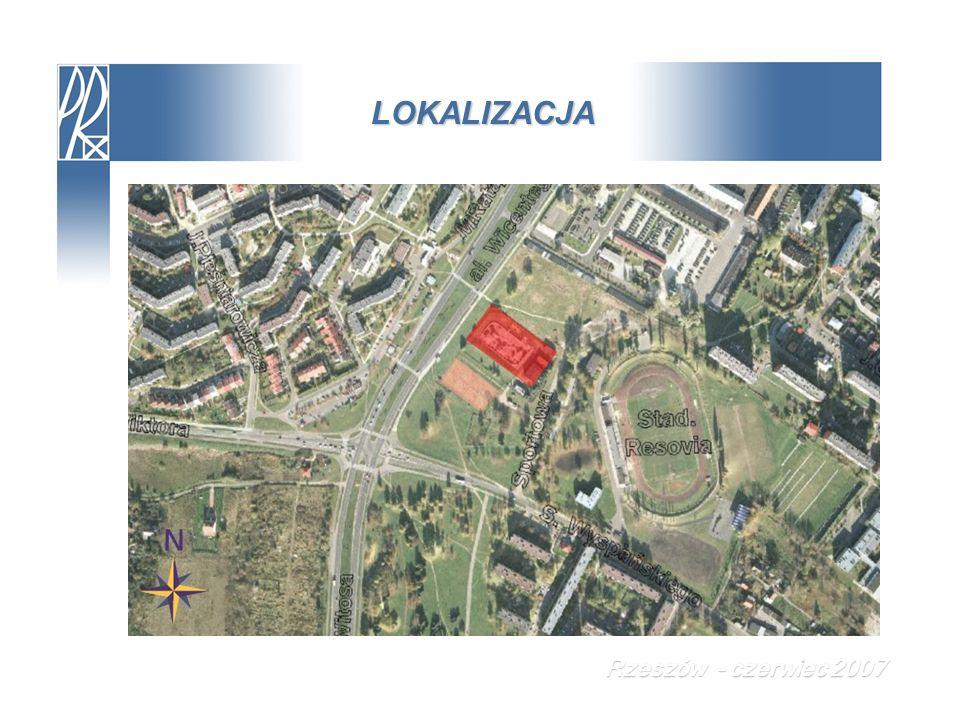 LOKALIZACJA Rzeszów - czerwiec 2007