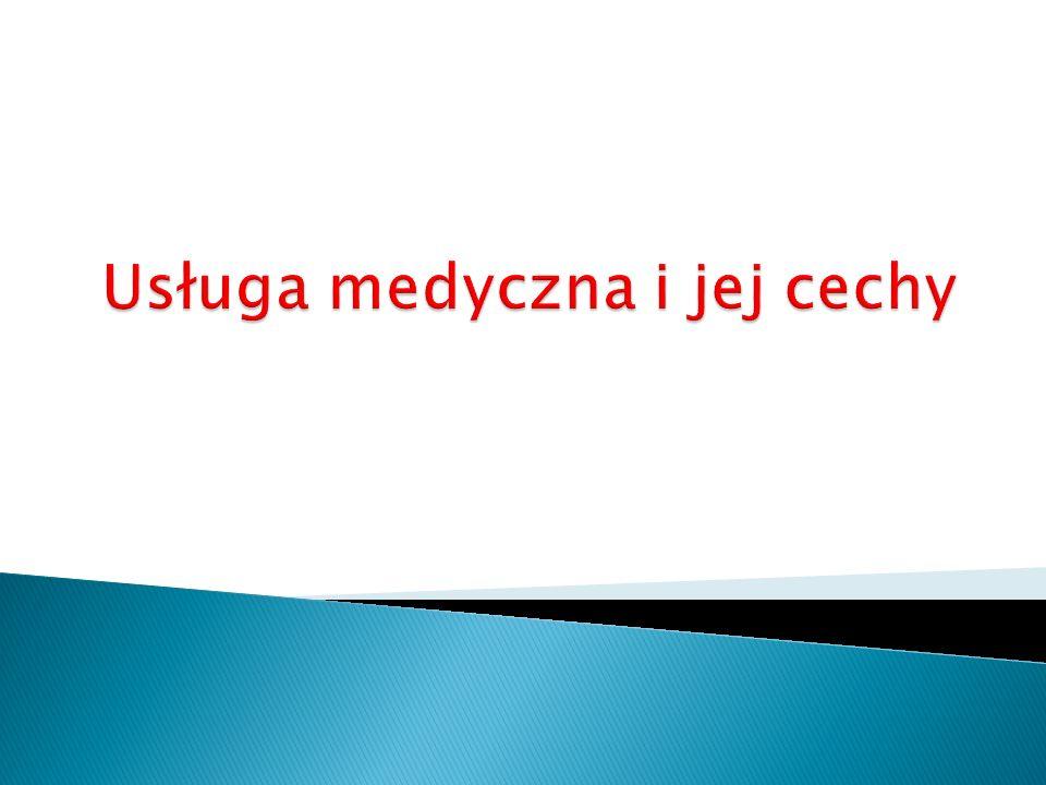 Usługa medyczna i jej cechy