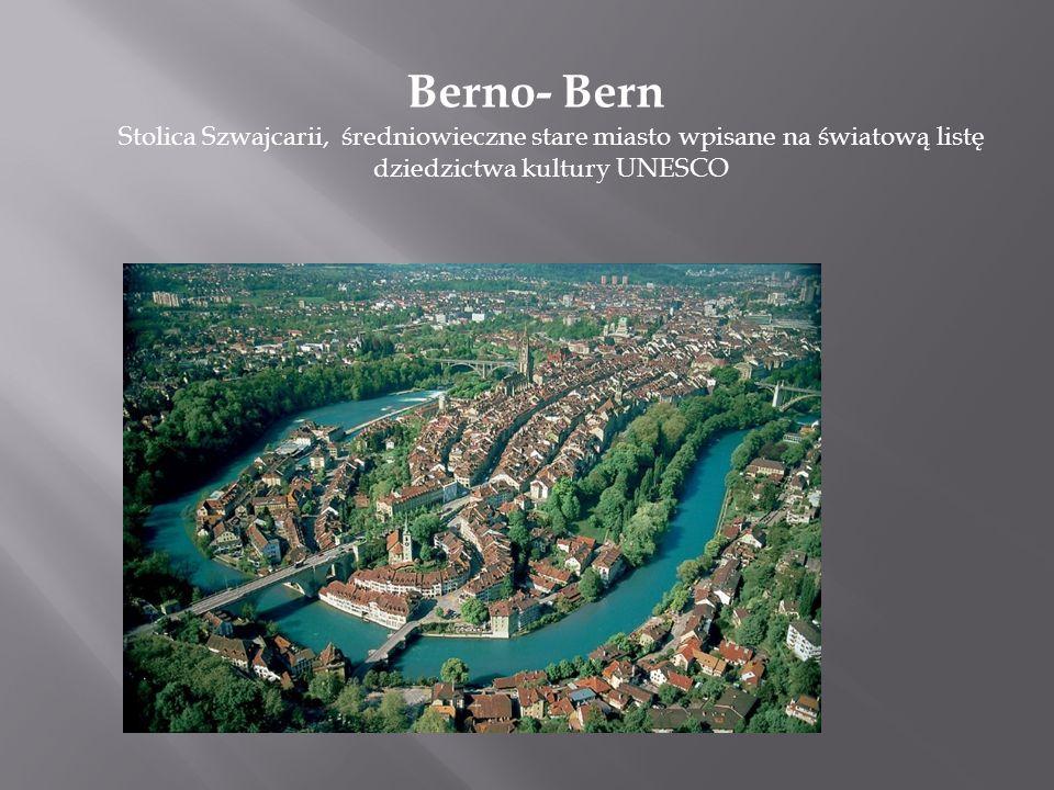 Berno- Bern Stolica Szwajcarii, średniowieczne stare miasto wpisane na światową listę dziedzictwa kultury UNESCO.