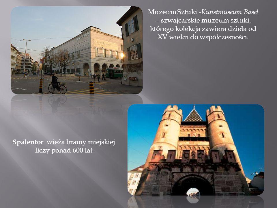 Spalentor wieża bramy miejskiej liczy ponad 600 lat